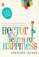 Hector and the search for happiness : a novel