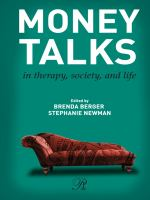 Money talks in therapy, society, and life