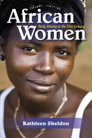 African women : early history to the 21st sentury
