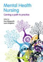 Mental health nursing : carving a path to practice