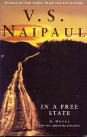 In a Free State: A Novel with Two Supporting Narratives