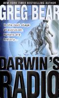 Darwin`s Radio: In the Next Stage of Evolution, Humans Are History