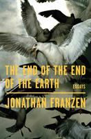 End of the End of the Earth:  Essays