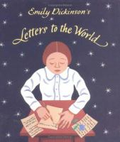 Emily Dickinson`s Letters to the World