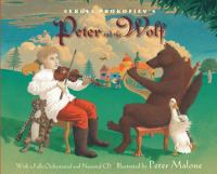 Sergei Prokofiev`s Peter and the Wolf