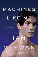 Machines Like Me : And People Like You