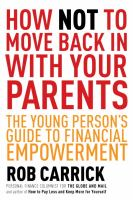How not to move back in with your parents : the young person's guide to financial empowerment