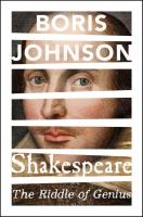 Shakespeare : The Riddle of Genius