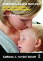Depression in New Mothers: Causes, Consequences, and Treatment Alternatives
