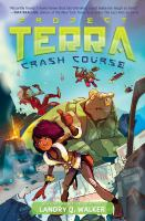 Project Terra: Crash Course