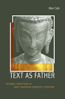 Text as father : paternal seductions in early Mahāyāna Buddhist literature