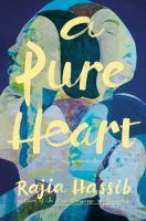 A Pure Heart : A Novel