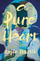 A Pure Heart : A Novel