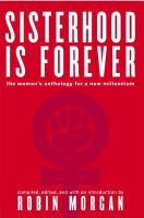 Sisterhood is forever : the women's anthology for a new millennium