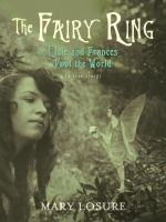 The Fairy Ring: Or, Elsie and Frances Fool the World