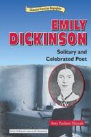 Emily Dickinson: Solitary and Celebrated Poet
