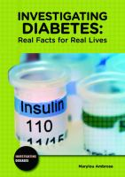 Investigating Diabetes : Real Facts for Real Lives
