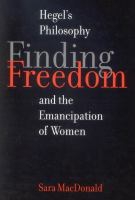 Finding freedom : Hegelian philosophy and the emancipation of women