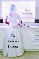 The Husband`s Dilemma