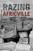 Razing Africville : a geography of racism