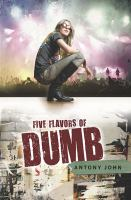 Five Flavors of Dumb