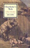 Charlotte's Web: A Pig's Salvation