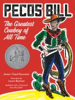 Pecos Bill: The Greatest Cowboy of All Times