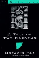 A Tale of Two Gardens: Poems from India, 1952-1995