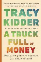 A Truck Full of Money