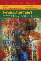 Rastafari in the new millennium : a Rastafari reader