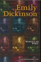 Emily Dickinson: Singular Poet