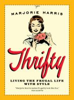 Thrifty : living the frugal life with style