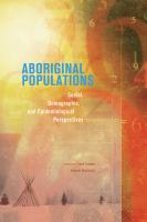 Aboriginal populations : social, demographic, and epidemiological perspectives