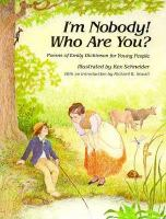I`m Nobody! Who Are You? : Poems of Emily Dickinson for Children