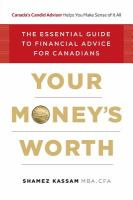 Your money's worth : the essential guide to financial advice for Canadians