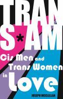 Transam: cis men and trans women in love