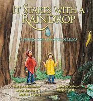 It Starts With a Raindrop/Comienza con una gota de lluvia