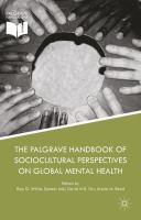 The Palgrave handbook of sociocultural perspectives on global mental health