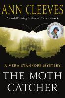 The Moth Catcher : A Vera Stanhope Mystery