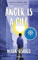 Anger is a gift / Mark Oshiro.