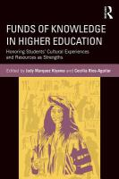 Funds of knowledge in higher education : honoring students' cultural experiences and resources as st