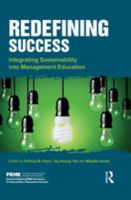 Redefining success : integrating sustainability into management education