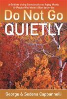 Do Not Go Quietly