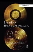 Eye hEar the visual in music