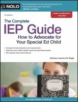 The Complete IEP Guide : How to Advocate for Your Special Ed Child