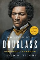 Frederick Douglass: Prophet of Freedom