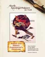 Sirens and Smoke : Firefighter's Folklore