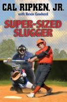 Super-Sized Slugger