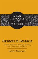 Partners in paradise : tourism practices, heritage policies, and anthropological sites