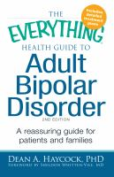 Health Guide to Adult Bipolar Disorder : Reassuring Advice for Patients and Families